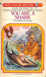 You Are A Shark Choose your Own Adventure Edward Packard