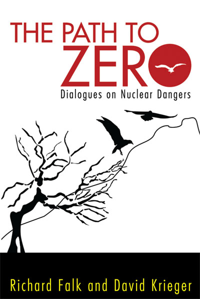 The Path to Zero, Book Cover, Richard Falk, David Krieger